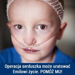 Operacja serduszka może uratować Emilowi życie. Pomóż mu!