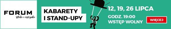 Forum Gliwice - Ulicznicy, kabarety, stand-upy 12, 19, 26 lipca