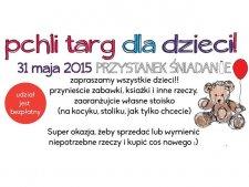 Na Przystanku Śniadanie 31 maja odbędzie się także pchli targ dla dzieci (fot. mat. organizatora)