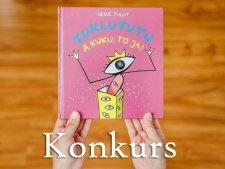 """Do wygrania egzemplarz książki """"Turlututu, a kuku to ja!"""" (fot. Ewelina Zielińska)"""
