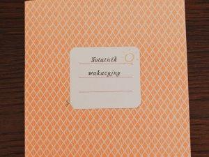 """""""Notatnik wakacyjny"""" to zeszycik, który sprawi, że Wasze wakacje będą niezwykłe (fot. Ewelina Zielińska)"""