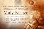 """""""Mały Książe"""" to show dla całej rodziny, które będziecie mogli zobaczyć w Zabrzu (fot. mat. organizatora)"""