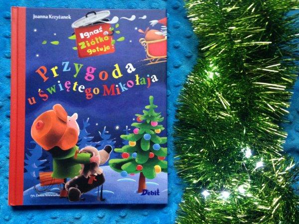 """""""Przygoda u Świętego Mikołaja"""" to świetna propozycja na zbliżające się Święta (fot. Ewelina Zielińska)"""