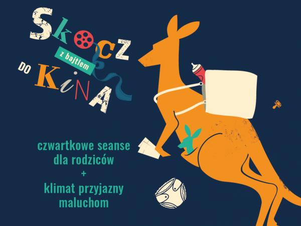"""""""Skocz z bajtlem do kina"""" to cykl filmów w kinie Światowid, na które można przyjść z niemowlakami, bo sala kinowa jest do tego dostosowana (fot. mat. organizatora)"""