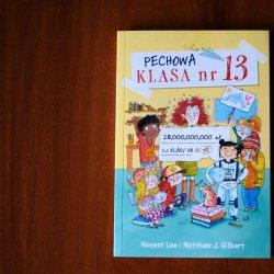 """""""Pechowa klasa nr 13"""" to prosta i zabawna historia dla uczniów od wydawnictwa Jaguar (fot. Ewelina Zielińska)"""