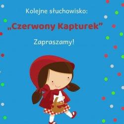 """""""Czerwony Kapturek"""" to najnowsza propozycja Bajkowej Zatoki (fot. mat. organizatora)"""