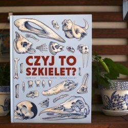 """""""Czyj to szkielet?"""" to świetna popularnonaukowa propozycja od wydawnictwa Mamania (fot. Ewelina Zielińska)"""