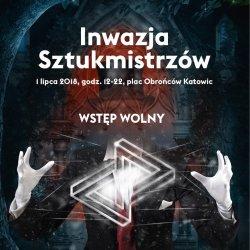 Inwazja Sztukmistrzów już 1 lipca na katowickim Rynku (fot. mat. organizatora)