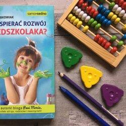 W książce znajdziecie pomysły na kreatywne zabawy z dzieckiem i wiele przydatnej wiedzy (fot. Ewelina Zielińska/SilesiaDzieci.pl)