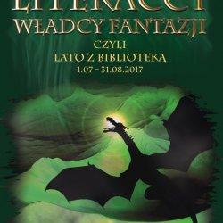 """""""Literaccy władcy fantazji"""" - to hasło, które będzie towarzyszyć letnim zajęciom w sosnowieckich bibliotekach (fot. mat. organizatora)"""