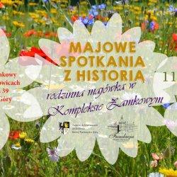 Rodzinna Majówka odbędzie się 11 maja w Kompleksie Zamkowym w Starych Tarnowicach (fot. mat. organizatora)