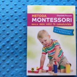 Na rynku pojawiła się kolejna pozycja przybliżająca metodę Marii Montessori (fot. SilesiaDzieci.pl)