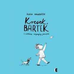 """""""Kresek, Bartek i całkiem zwyczajny początek"""" to książka Kasi Nawratek wydana przez EZOP (fot. Ewelina Zielińska)"""