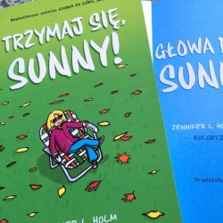 """""""Głowa do góry, Sunny!"""" oraz """"Trzymaj się, Sunny!"""" to idealne komiksy dla starszych dzieci (fot. Ewelina Zielińska/SilesiaDzieci.pl)"""