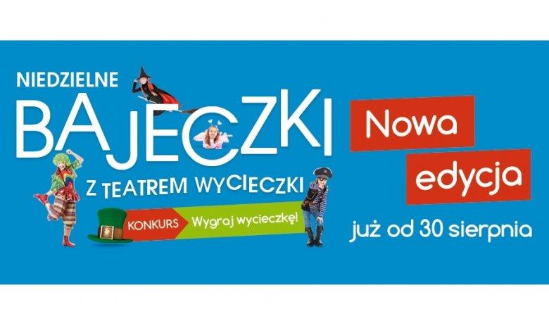 """Nowy cykl """"Niedzielnych Bajeczek"""" startuje już 30 sierpnia (fot. mat. organizatora)"""
