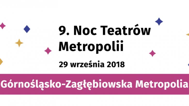Podczas tegorocznej Nocy Teatrów Metropolii na dzieci, młodzież i dorosłych czeka wiele atrakcji (fot. mat. organizatora)