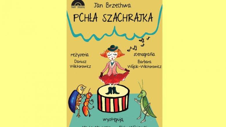 """Spektakl pt. """"Pchła Szachrajka"""" w wykonaniu aktorów Teatru Żelaznego odbędzie się 20 stycznia (fot. mat. organizatora)"""