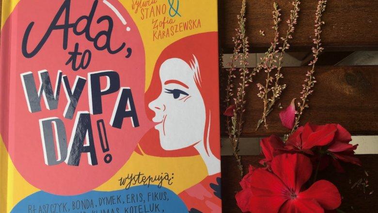 """Książka """"Ada, to wypada!"""" jest inspiracją dla młodych dziewczyn (fot. Ewelina Zielińska/SilesiaDzieci.pl)"""