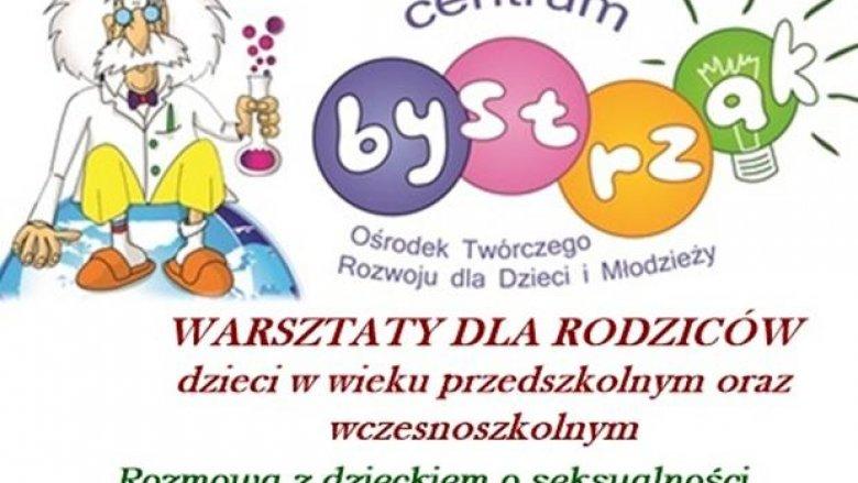 Warsztaty, które podpowiedzą, jak rozmawiać o seksie (fot. materiały Bystrzaka)
