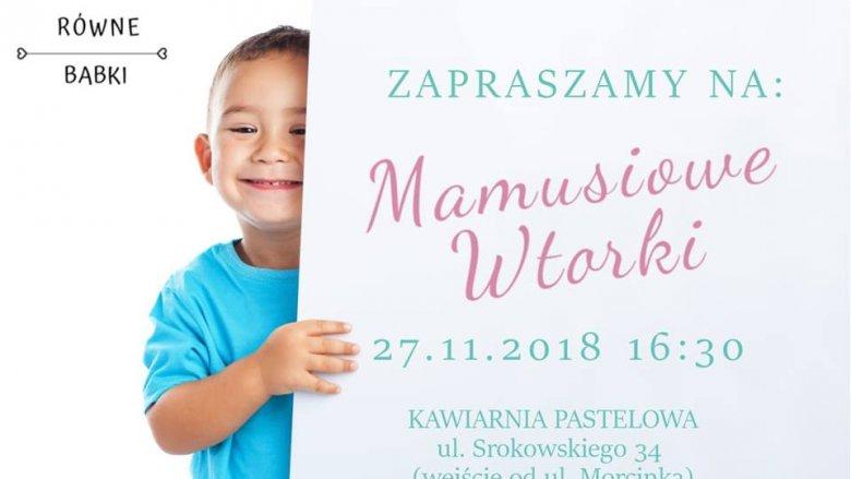 """Pierwsze spotkanie z cyklu """"Mamusiowe wtorki"""" odbędzie się 27 listopada w Dąbrowie Górniczej (fot. mat. orgazniatora)"""