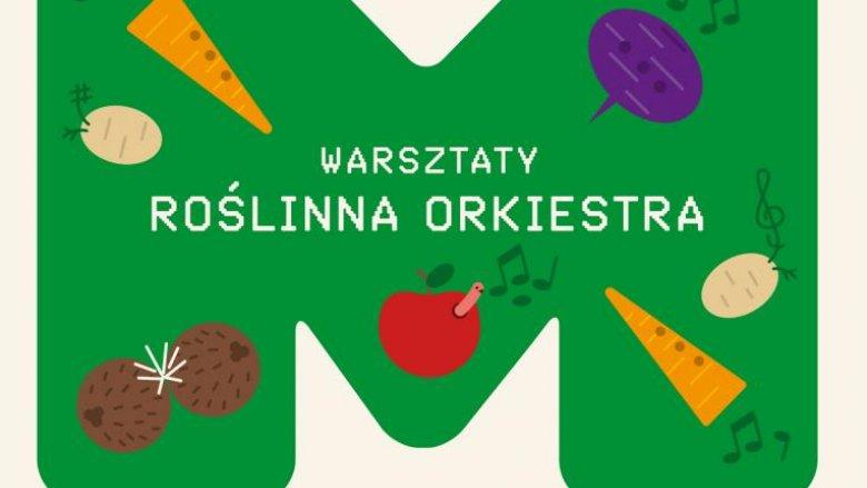 Roślinną orkiestrę będzie można usłyszeć w sobotę w Cieszynie (fot. materiały prasowe)