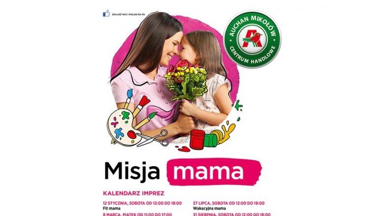 """""""Misja Mama"""" to cykl spotkań dla mam i ich dzieci, podczas których spotkają się ze specjalistami i wezmą udział w ciekawych warsztatach (fot. mat. organizatora)"""