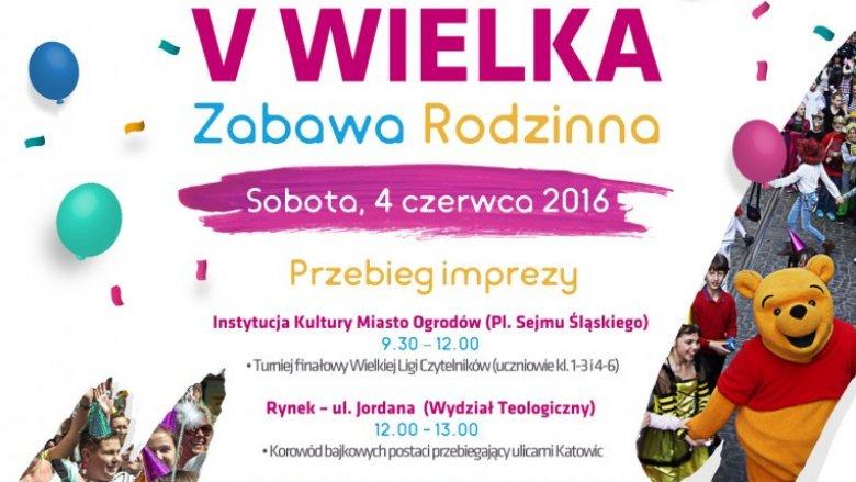 Wielka Zabawa Rodzinna odbędzie się w Katowicach już po raz piąty (fot. mat. organizatora)