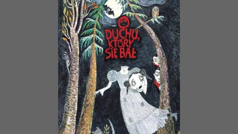 """Książka dla dzieci pt. """"O duchu, który się bał"""" (fot. materiały promocyjne)"""