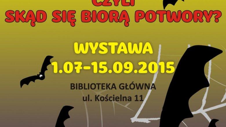 Na straszną wystawę zaprasza Miejska Biblioteka w Sosnowcu (fot. mat. organizatora)