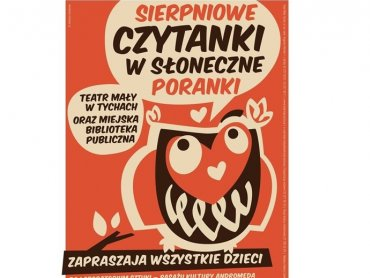 Na Sierpniowe Czytanki Zaprasza Teatr Mały i Biblioteka Publiczna w Tychach (fot. mat. organizatora)