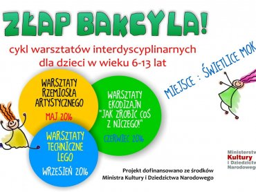 """""""Złap bakcyla"""" to cykl bezpłatnych warsztatów dla mieszkańców Jastrzębia-Zdroju w wieku 6-13 lat (fot. mat. organizatora)"""