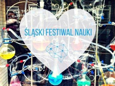 Śląski Festiwal Nauki to uczta dla pasjonatów nauki w każdym wieku (fot. FB Śląski Festiwal Nauki)