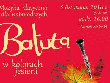 """Koncert """"Z batutą w kolorach jesieni"""" odbędzie się w Zamku Sieleckim (fot. FB Sosnowieckie Centrum Sztuki)"""
