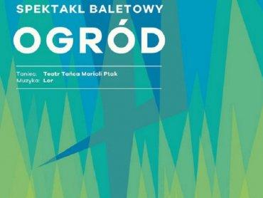 """""""Ogród"""" to spektakl, który zobaczycie na finałowym spotkaniu Muzykodromu (fot. mat. organizatora)"""