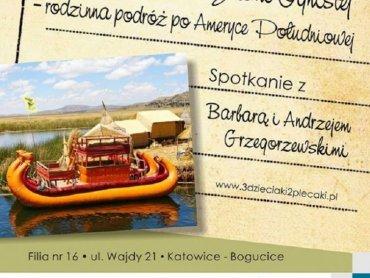 O rodzinnej podróży do Ameryki Południowej opowiedzą Barbara i Andrzej Grzegorzewscy (fot. FB MBP Katowice)