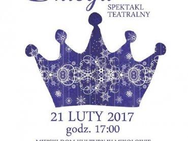 """Wstęp na spektakl """"Królowa Śniegu"""" jest bezpłatny (fot. mat. organizatora)"""