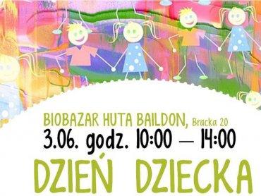 BioBazar Huta Baildon zaprasza na atrakcje przygotowane z okazji Dnia Dziecka (fot. mat. FB BioBazar)