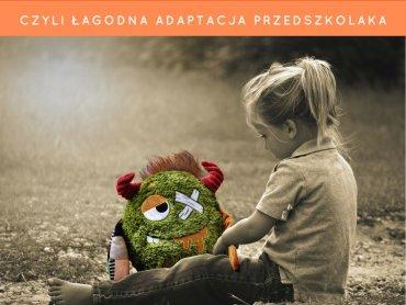 """Mamy dla Was zaproszenie na warsztaty """"Mamo, wrócisz po mnie…? – czyli łagodna adaptacja przedszkolaka."""" (fot. mat. Miś Kuleczka)"""