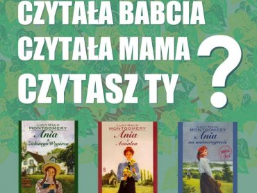 Seria książek o Ani znana jest wielu pokoleniom (fot. materiały organizatora)