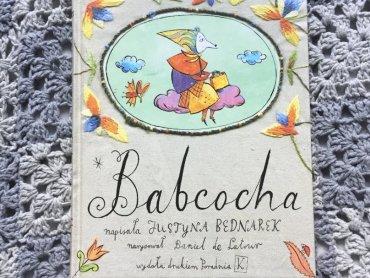 Babcocha to książka, w której coś dla siebie znajdą i dzieci i rodzice (fot. Ewelina Zielińska/SilesiaDzieci.pl)