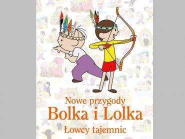 """Pięknie wydane """"Nowe przygody Bolka i Lolka"""" są do wygrania w naszym konkursie (fot. materiały prasowe)"""