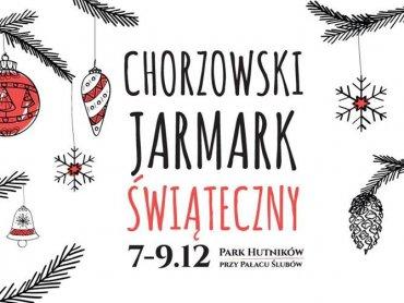 Chorzowski Jarmark Świąteczny odbędzie się 7-9 grudnia, ale już od czwartku 6 grudnia będzie się wiele działo w Parku Hutników (fot. mat. organizatora)