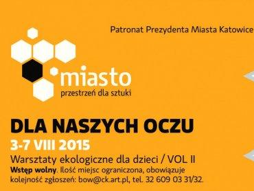 """""""Dla naszych oczu"""" to tytuł warsztatów ekologicznych, które odbędą się w Centrum Kultury Katowice (fot. mat. organizatora)"""