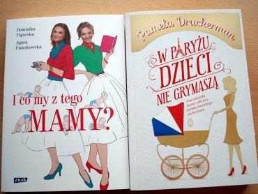 """Książki: """"I co my z tego mamy?"""" oraz """"W Paryżu dzieci nie grymaszą"""" są do wygrania w naszym konkursie (fot. mat. redakcji SD)"""