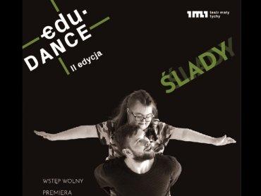 """Edu.DANCE realizowany był we współpracy z Instytutem Muzyki i Tańca w ramach programu """"Myśl w ruchu 2019"""" (fot. mat. organizatora)"""