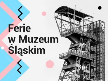 Od 30 stycznia do 9 lutego w Muzeum Śląskim odbywać się będą zajęcia dla dzieci (fot. mat. Muzeum)