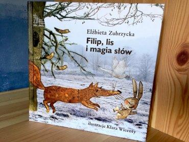 """W naszym konkursie można wygrać 3 egz. książki pt. """"Filip, lis i magia słów"""" (fot. Ewelina Zielińska/SilesiaDzieci.pl)"""