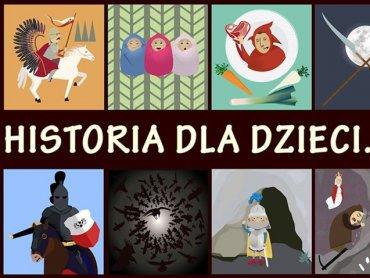Świetne opowiadania z historią w tle usłyszymy na www.historiadladzieci.pl (fot. mat. archiwum zdjęć na fanpage'u projektu na FB)