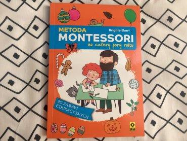 """""""Metoda Montessori na cztery pory roku"""" to książka idealna dla wszystkich rodziców szukających ciekawych i rozwijających zabaw dla dzieci (FOT. Ewelina Zielińska/SilesiaDzieci.pl)"""
