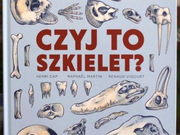 """Mamy dla Was dwa egzemplarze """"Czyj to szkielet?"""" od wydawnictwa Mamania (fot. Ewelina Zielińska)"""